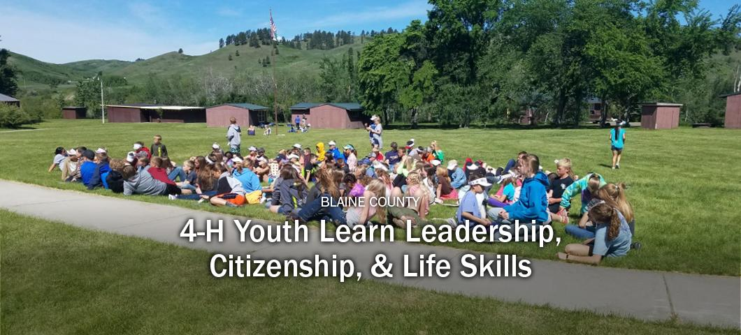 Blaine County 4-H Youth Learn Leadership, Citizenship & Life Skills